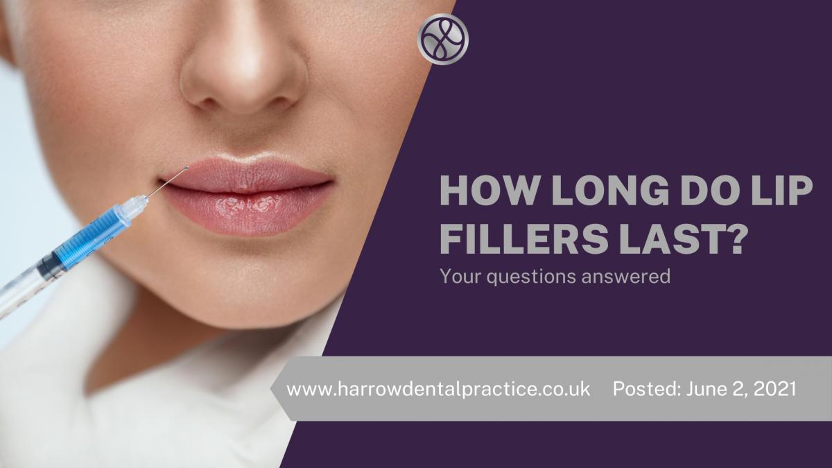 how long do lip fillers last